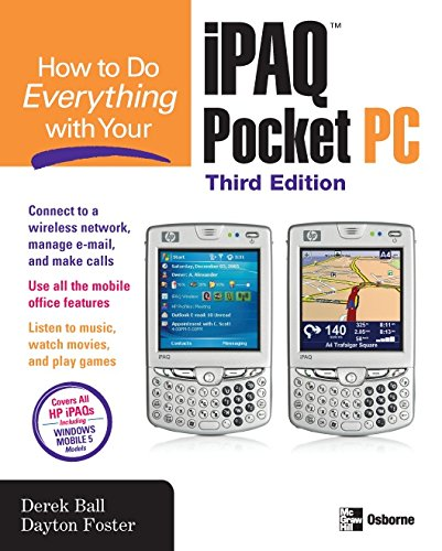 How to Do Everything with Your iPAQ Pocket PC, Third Edition (English Edition) Ipaq Mobile