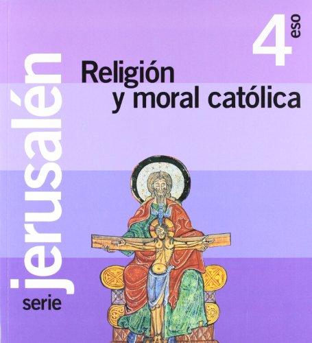 Proyecto Jerusalén, religión y moral católica, 4 ESO