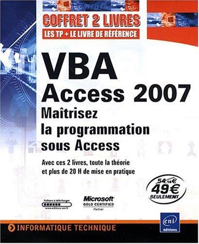 VBA Access 2007 - Coffret de 2 livres : Maîtrisez la programmation sous Access par Henri Laugié, Michèle Amelot