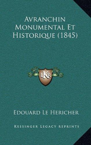 Avranchin Monumental Et Historique (1845)
