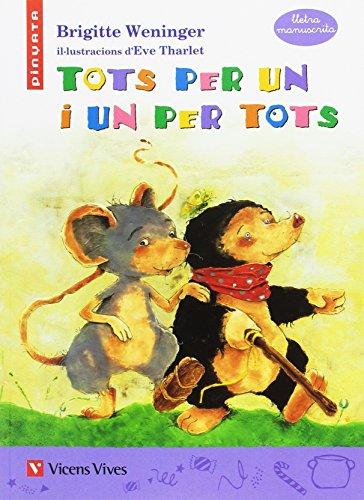 TOTS PER UN I UN PER TOTS (MANUSCRITA) PINYATA: 000001 (Col.lecció Pinyata) - 9788468210957