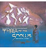Tiger of the Snows: Tenzing Norgay: The Boy Whose Dream Was Everest by Burleigh, Robert (2010) Paperback