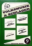 VOLKSMUSIK + SCHLAGER 9 - arrangiert für Keyboard - (Akkordeon) [Noten / Sheetmusic]