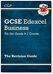 New GCSE Business Edexcel Revision Guide - for the Grade 9-1 Course (CGP GCSE Business 9-1 Revision)