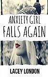 Anxiety Girl Falls Again (Sadie Valentine - Book 2)