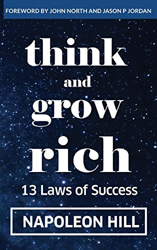 Think And Grow Rich: 13 Laws Of Success