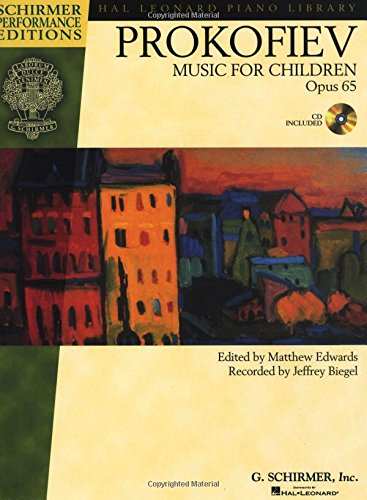 Music for Children, Op. 65: Edited by Matthew Edwards Recorded by Jeffrey Biegel Schirmer Performance Editions