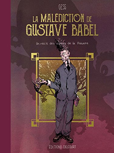 Malédiction de Gustave Babel par Gess
