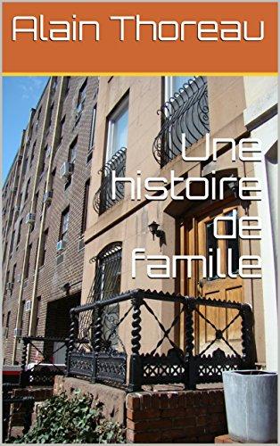 Une histoire de famille par Alain Thoreau