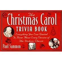 The Christmas Carol Trivia Book: Everything You Ever Wanted to Know About Every Version of the Dickens Classic by Paul Sammon (1994-11-23)