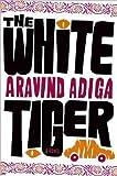 White Tiger by ARAVIND ADIGA (2008) Hardcover