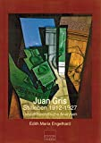 Juan Gris - Stillleben 1912-1927: Gestalttheoretische Analysen