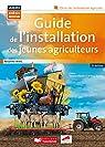 Guide de l'installation des jeunes agriculteurs par Aries