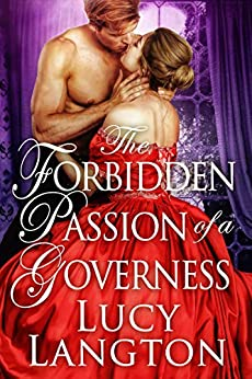 The Forbidden Passion of a Governess: A Historical Regency Romance Book by [Langton, Lucy]