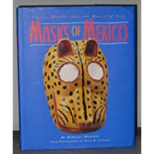 Masks of Mexico: Tigers, Devils, and the Dance of Life by Barbara Mauldin (1999-06-01)