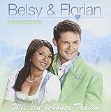 Wie Ein Schoner Traum by BELSY & FLORIAN (2011-06-24)