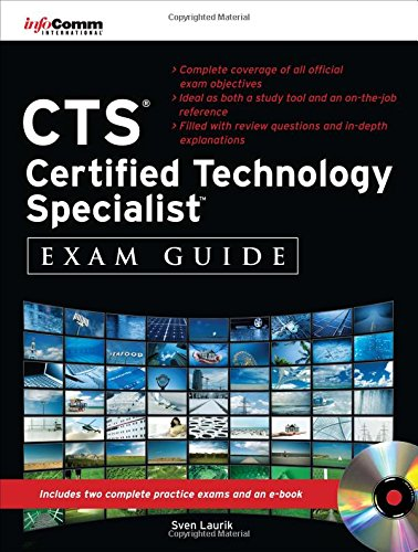 CTS Certified Technology Specialist Exam Guide (All-In-One) por Sven Laurik