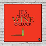 "Nutcase Framed Wine Wall Art Decor Hanging Block Non-Fading Digital Painting For Living Room, Bedroom,Desk & Office - 9""x9""( Screws Included) - Its Wine O'Clock Red"