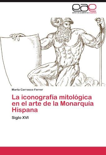 La iconografía mitológica en el arte de la Monarquía Hispana