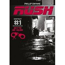 Rush, Tome 1 : Dette de sang