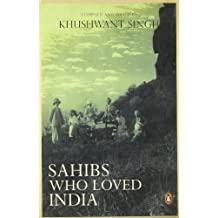 Sahibs Who Loved India