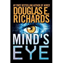 Mind's Eye by Douglas E. Richards (2014-01-14)