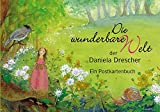 Die wunderbare Welt der Daniela Drescher: Ein Postkartenbuch
