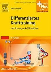 Differenziertes Krafttraining: mit Schwerpunkt Wirbelsäule - mit Zugang zum Elsevier-Portal