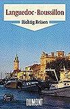 DuMont Richtig Reisen Languedoc - Roussillon - Südfrankreich - Dirk Althoff