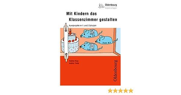 Oldenbourg Kopiervorlagen: Mit Kindern das Klassenzimmer gestalten ...