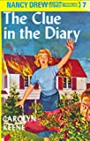 The Clue in the Diary (Nancy Drew Mysteries)