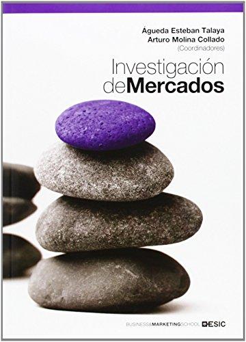 Portada del libro Investigación de Mercados (Libros Profesionales) de Agueda Esteban Talaya (4 mar 2014) Tapa blanda