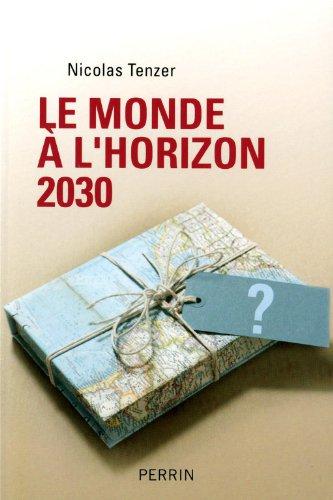 Le monde à l'horizon 2030
