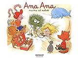 Ana Ana est malade