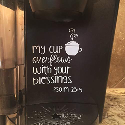 Zhaoshoping Kaffeeschild Geschenk für Kaffeeliebhaber My Cup Overflows Psalm 235 But First Coffee Drinker Coffee Maker Küche Aufkleber Kaffee Tumbler Aufkleber Holz Schild Hütte Wanddekoration Schild