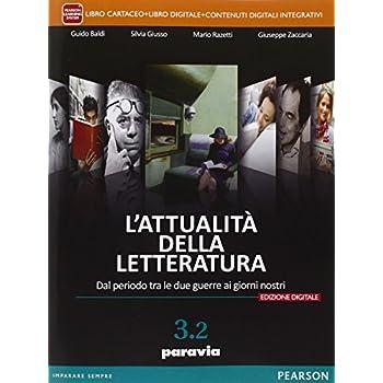 Attualità Della Letteratura. Vol. 3/2. Per Le Scuole Superiori. Con E-Book. Con Espansione Online