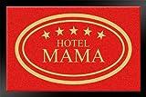 HANSE Home 100928 Fußmatte Hotel Mama 40 x 60 cm, rot
