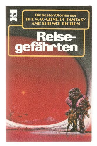 Reisegefährten. The Magazine of Fantasy and Science Fiction 77