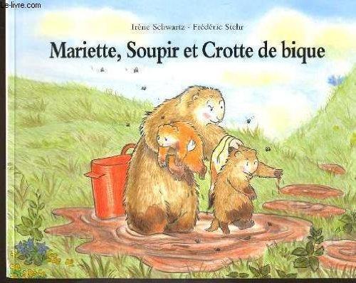 """<a href=""""/node/5637"""">Mariette, Soupir et Crotte de bique</a>"""
