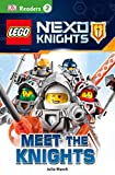 DK Readers L2: LEGO NEXO KNIGHTS: Meet the Knights