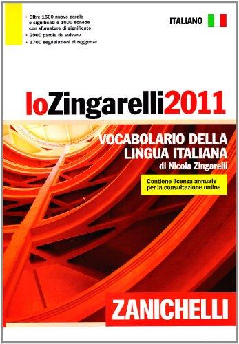 Lo Zingarelli 2011. Vocabolario della lingua italiana