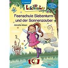 Lesepiraten – Feenschule Siebenturm und der Sonnenzauber