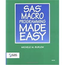 SAS Macro Programming Made Easy by Michele M. Burlew (1998-12-22)