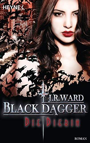 Produktbild Die Diebin: Black Dagger 31 - Roman