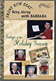 Sing Along With Barbara Vol 2, Songs of the Holiday Season - Front Row Seat Videos for Seniors and Alzheimers activities