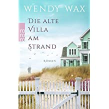 Die alte Villa am Strand (Florida Beach, Band 2)