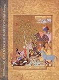 """Sultan Ibrahim Mirza's """"Haft Awrang"""": A Princely Manuscript from Sixteenth-century Iran"""