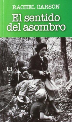 El Sentido Del Asombro (Bolsillo) por Rachel Carson