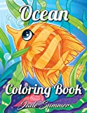 Ocean Coloring Book: An Adult Coloring Book with Cute Tropical Fish, Fun Sea Creatures, and Beautiful Underwater Scenes for Relaxation