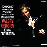 Tchaikovsky: Symphony No.6; Romeo and Juliet Fantasy Overture